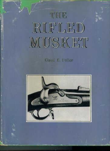 The Rifled Musket