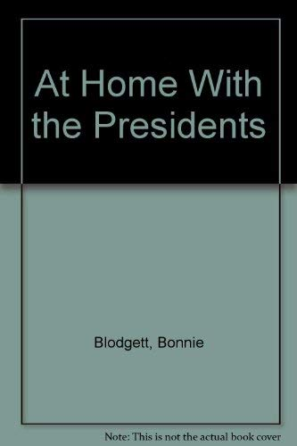 9780517031506: At Home With the Presidents