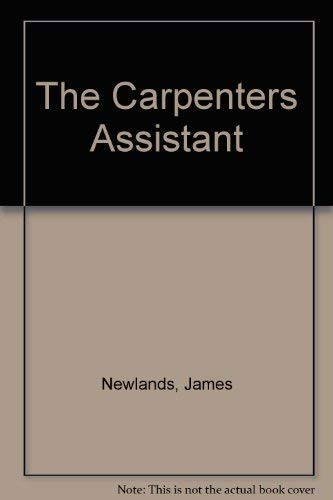 9780517033036: The Carpenter's Assistant: The Complete Practical Course