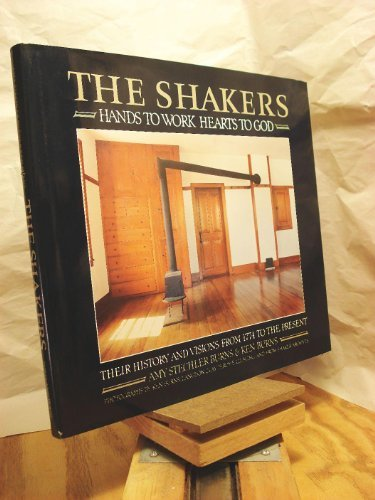 9780517033098: The Shakers: Hands to Work, Hearts to God
