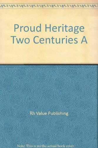 9780517033678: A Proud Heritage: Two Centuries of American Art; Selections from the Collections of the Pennsylvania Academy of the Fine Arts, Philadelphia, and the