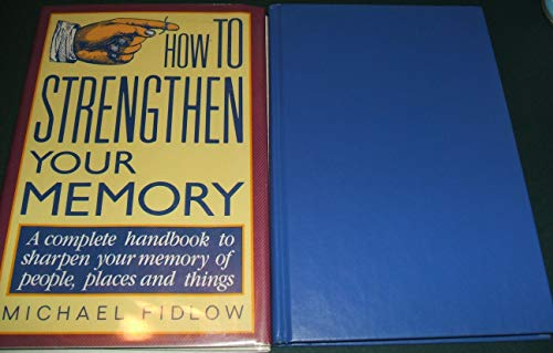 9780517034569: How To Strengthen Your Memory