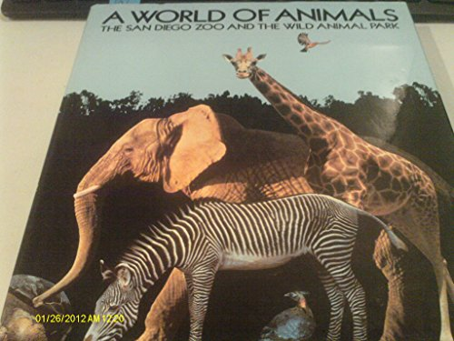 9780517035610: World of Animals: The San Diego Zoo and the Wild Animal Park