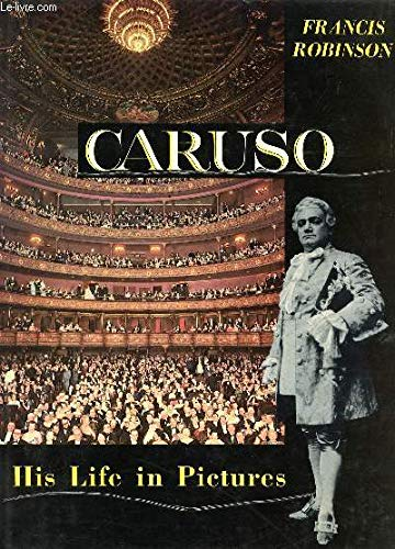 9780517036808: Caruso His Life In Pictures