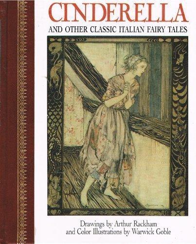9780517037072: Children's Classics: Cinderella & Other Classic Italian Fairy Tales