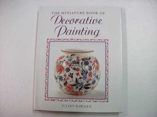 9780517037157: The Miniature Book of Decorative Painting