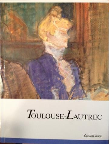 Toulouse-lautrec (Crown Art Library): Julien, Edouard
