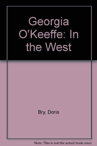 9780517037447: Georgia O'Keeffe in the West