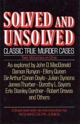 9780517037553: Solved & Unsolved: Classic True Murder Cases (2 Volume Edition)