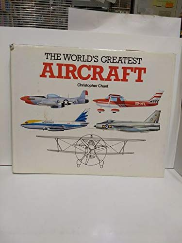 World's Greatest Aircraft: CHRISTOPHER CHANT