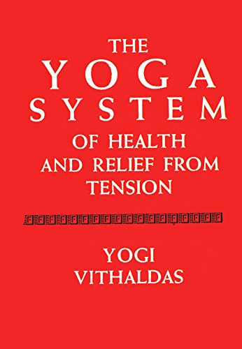 9780517038987: The Yoga System of Health and Relief from Tension
