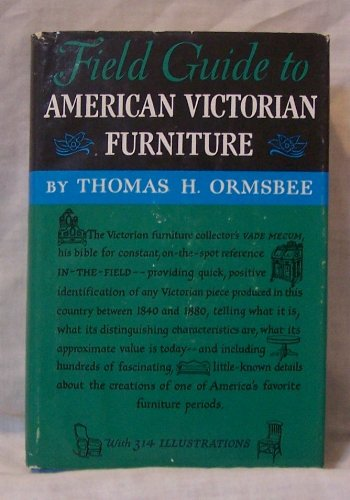 Field Guide to American Victorian Furniture