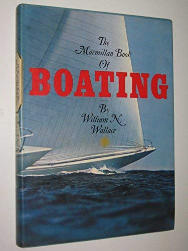 9780517039465: The Macmillan book of boating,