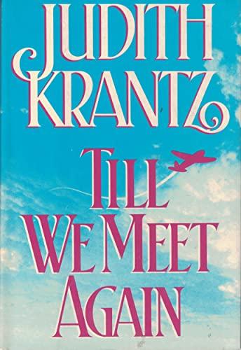 9780517051184: Till We Meet Again