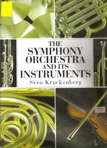 Symphony Orchestra & It's Instruments: Sven Kruckenberg