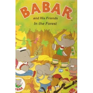 Babar and His Friends In the Forest: De Brunhoff, Laurent