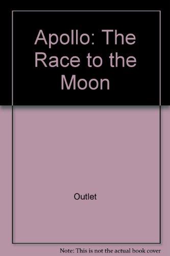 9780517052495: Apollo: The Race to the Moon