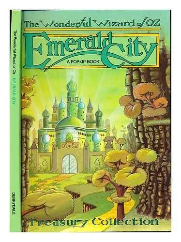 Emerald City (Wonderful Wizard of Oz Pop-Up: Baum, L. Frank