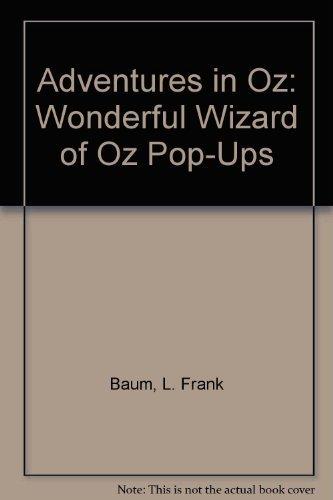 The Wonderful Wizard of Oz Adventures in: Frank Baum