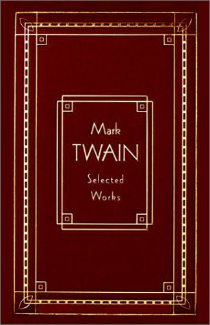9780517053577: Mark Twain: Selected Works, Deluxe Edition (Burlesque Autobiography/the Prince)