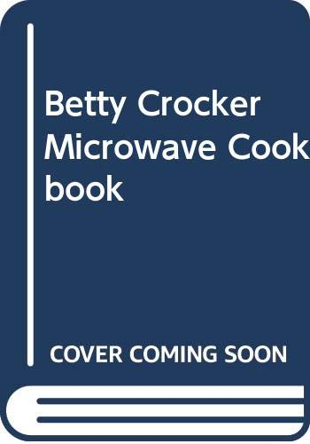 9780517053683: Betty Crocker Microwave Cookbook