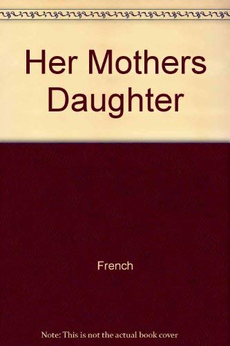 9780517054406: Her Mothers Daughter
