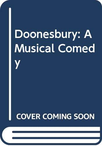 9780517054918: Title: Doonesbury A Musical Comedy