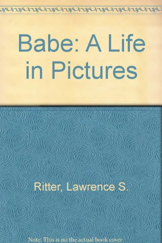 9780517055168: The Babe: A Life in Pictures