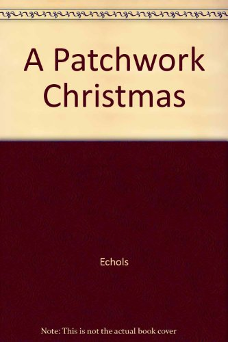 9780517055243: A Patchwork Christmas