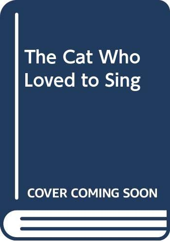 9780517055632: The Cat Who Loved to Sing