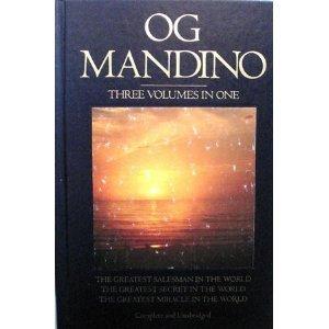 Og Mandino: The Greatest Salesman in the World / The Greatest Secret in the World / The ...
