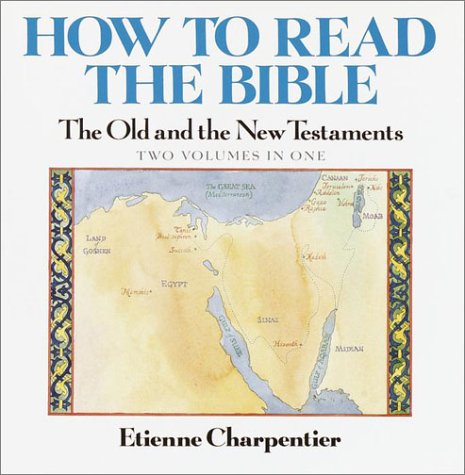 9780517055908: How to Read the Bible: The Old and New Testaments (2 Volumes in One)