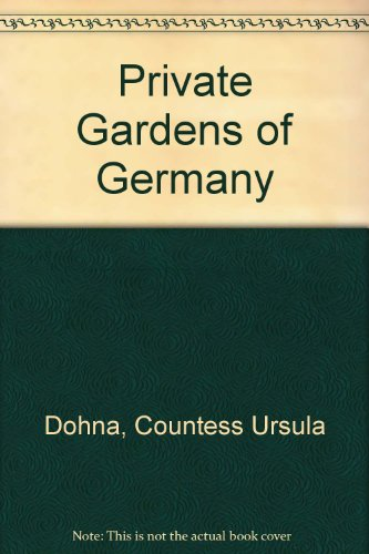 9780517056394: Private Gardens of Germany