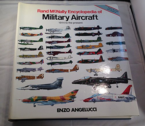 9780517056554: Rand McNally Encyclopedia of Military Aircraft: 1914 to the Present