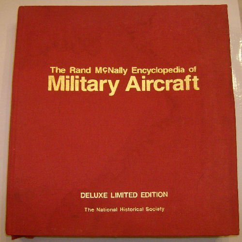 The Rand McNally encyclopedia of military aircraft :; 1914 to the present: Angelucci, Enzo; ...