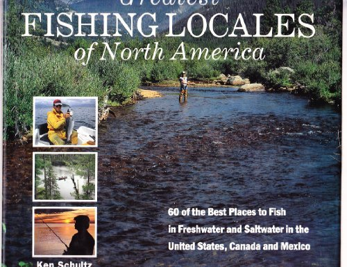 9780517056684: Greatest Fishing Locales of North America