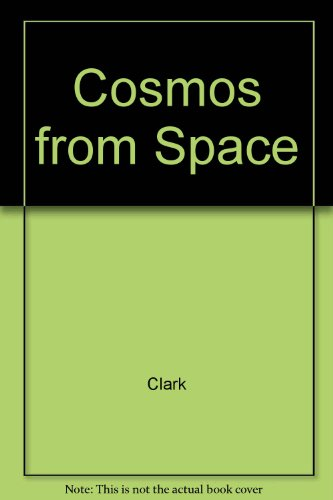 Cosmos from Space: Clark, David