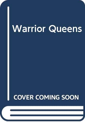 Warrior Queens (9780517057315) by Antonia Fraser