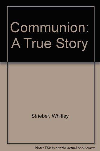9780517057568: Communion: A True Story