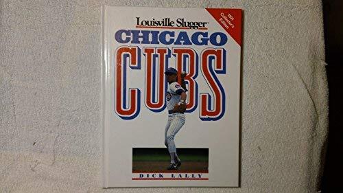9780517057919: Louisville Slugger Presents: The Chicago Cubs (Louisville Slugger/1991 Collector's Edition)