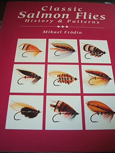 Classic Salmon Flies : History & Patterns