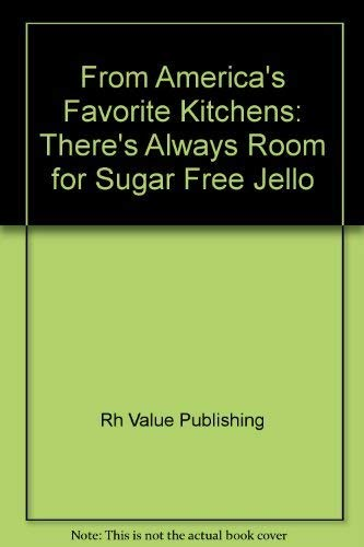 9780517058992: From America's Favorite Kitchens: There's Always Room for Sugar Free Jello