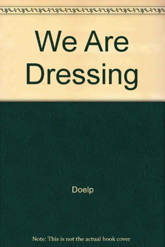 We Are Dressing (0517059584) by Doelp, Alan