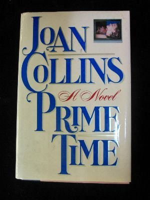 Prime Time: Joan Collins: Collins, Joan
