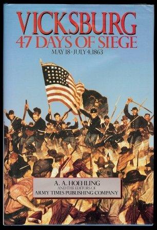 9780517060087: Vicksburg: 47 Days of Siege