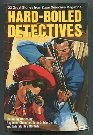 Hard-Boiled Detectives: 20 Great Stories from Dime Detective Magazine