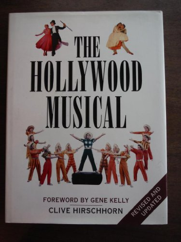 Hollywood Musicals: Hirschhorn, Clive