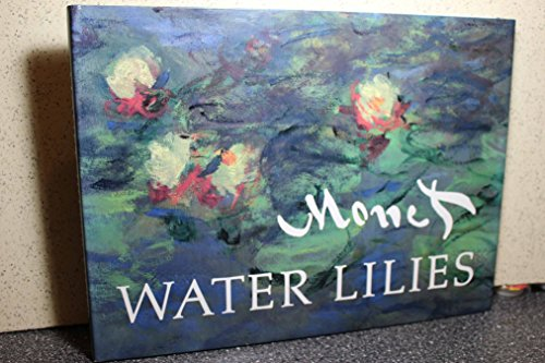 Monet: Water Lilies (including 99 illustrations): Stuckey, Charles F.