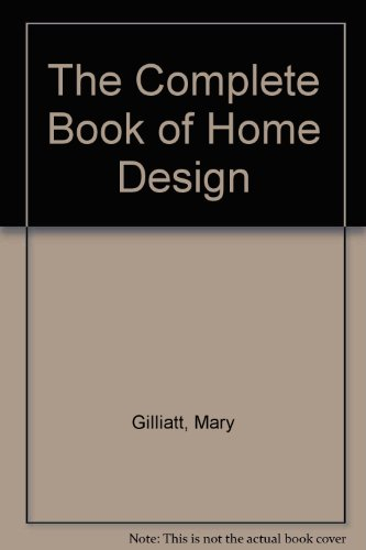 9780517062852: Complete Book of Home Design: Library Edition
