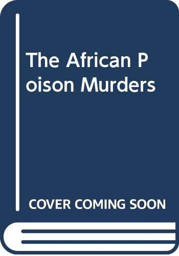 9780517062920: The African Poison Murders